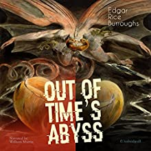 Out of Time's Abyss Audiobook by Edgar Rice Burroughs Narrated by William Martin
