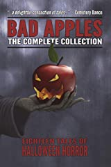 Bad Apples: Halloween Horror: The Complete Collection Paperback