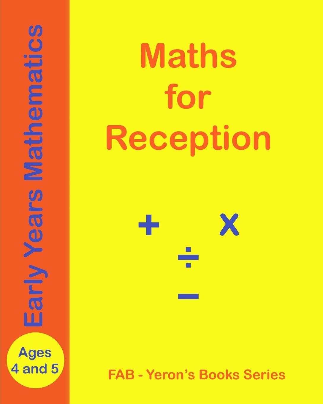 Read Online MATHS for RECEPTION - Ages 4 and 5 ebook