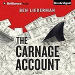 The Carnage Account | Ben Lieberman