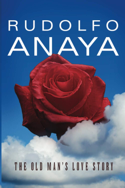 Old Man S Love Story Chicana And Chicano Visions Of The Americas Series Volume 12 Anaya Anaya 9780806146485 Amazon Com Books