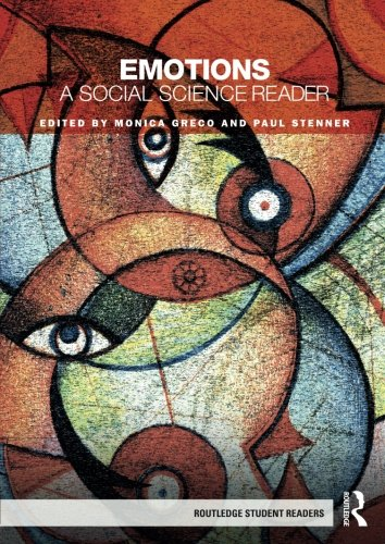 Emotions: A Social Science Reader (Routledge Student Readers)