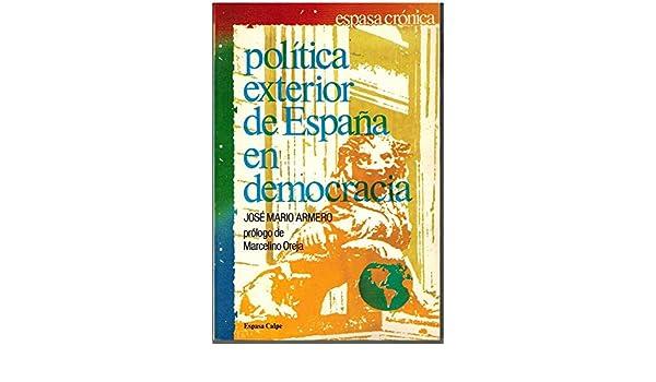 Politica exterior de España en democracia Espasa crónica: Amazon ...