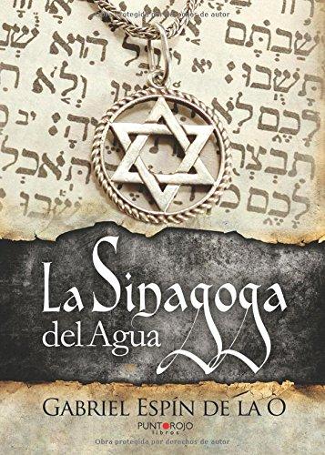 La Sinagoga Del Agua Espín De La O Gabriel Amazon Es Libros