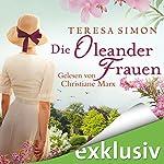 Die Oleanderfrauen | Teresa Simon