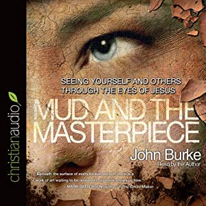 The Mud and the Masterpiece Audiobook