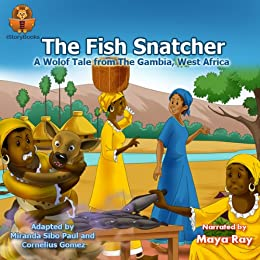 The Fish Snatcher (West African Tales Book 1)