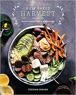 Half baked harvest cookbook recipes from my barn in the mountains half baked harvest cookbook recipes from my barn in the mountains tieghan gerard 9780553496390 amazon books forumfinder Gallery