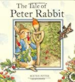 The Tale of Peter Rabbit, Beatrix Potter, 0723257930