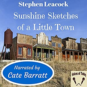 Stephen leacocks sunshine sketches of a little town