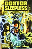 Doktor Sleepless, Engines of desire
