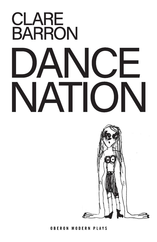 Dance Nation (Oberon Modern Plays)