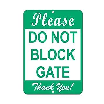 Por favor, no bloquee la puerta gracias! Señal de ...