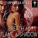 Breath of Flame and Shadow: Rising Dragons Series, Book 7 | Ophelia Bell