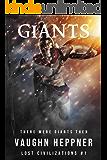 Giants (Lost Civilizations Book 1)