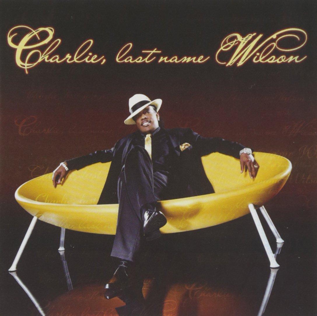CD : Charlie Wilson - Charlie Last Name Wilson (CD)