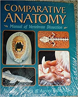 Comparative vertebrate anatomy a laboratory dissection guide