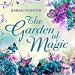 The Garden of Magic | Sarah Painter