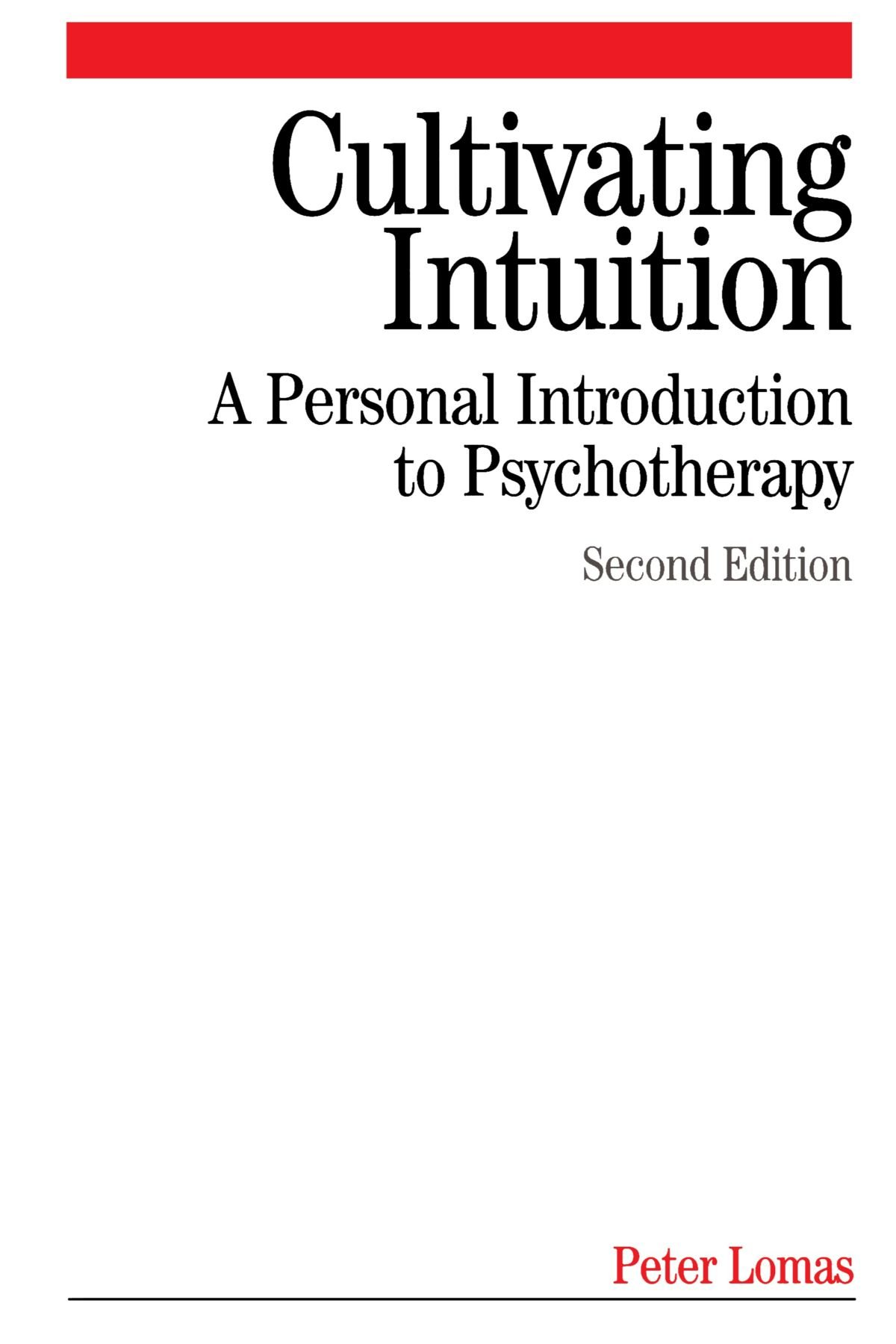 Cultivating Intuition: A Personnel Introduction to Psychotherapy ebook