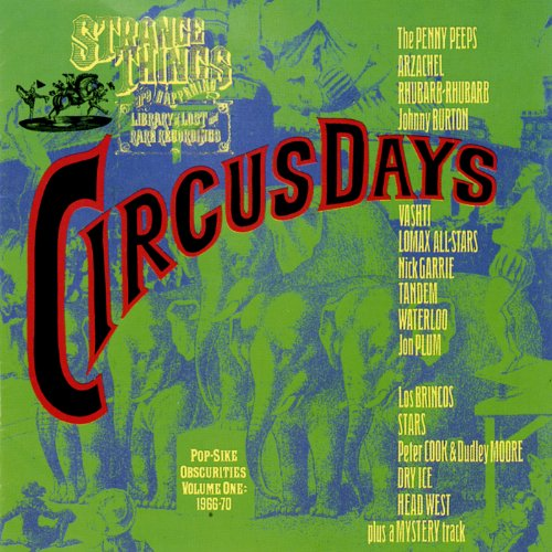 Circus Days: Pop-Sike Obscurit...