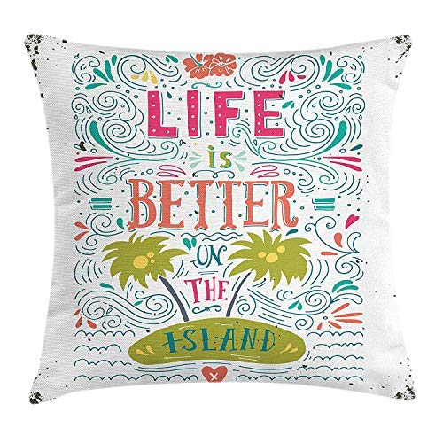 alerie Sassoon Throw Pillow Cushion Cover, Life is Better on The Island Phrase Hand Drawn Lettering Floral Swirls Artful Trees, Decorative Square Accent Pillow Case, 18 X 18 Inches, Multicolor