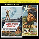 Run of the Arrow/ The Brave One- Original Soundtrack