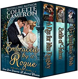 Embraced by a Rogue: A Trilogy of Second Chance Romances (A Waltz with a Rogue Novella) by [Cameron, Collette]