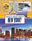 What's Great about New York? (Our Great States)