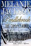 Pendlebrook: the Summoning, Melanie Jackson, 1496164075