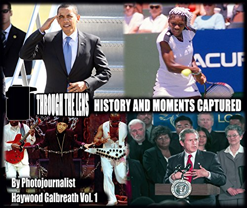 Through The Lens: History And Moments Captured: Vol. (Chandler Photograph)