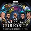 The Museum of Curiosity: Series 1-4: 24 episodes of the popular BBC Radio 4 comedy panel game Radio/TV Program by John Lloyd, Dan Schreiber, Richard Turner Narrated by full cast, John Lloyd