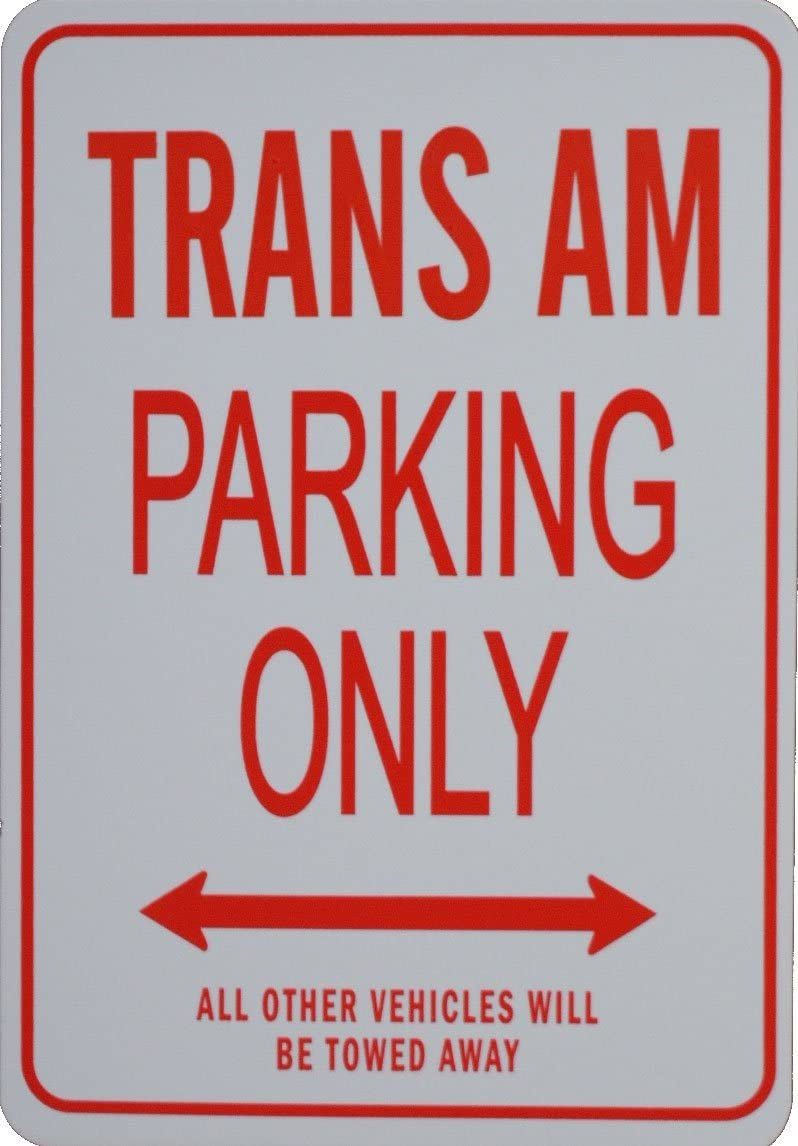Trans AM Parking Only - Miniature Fun Parking Sign