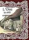 L'Oise les 693 Communes par Delattre