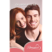 Ou liefde roes nie (Afrikaans Edition)