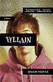 Villain: A Novel (Vintage Crime/Black Lizard)