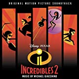 Incredibles 2 (Original Soundtrack) [Import allemand]