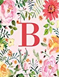 B: Monogram Initial B Notebook for Women and Girls, Pink Floral 8.5 x 11