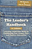 The Leader's Handbook, 2nd Edition 2nd Edition