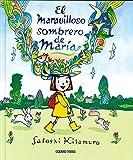 El maravilloso sombrero de María (Spanish Edition)