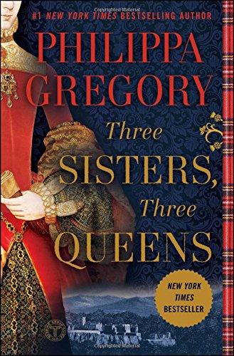 three-sisters-three-queens-the-plantagenet-and-tudor-novels