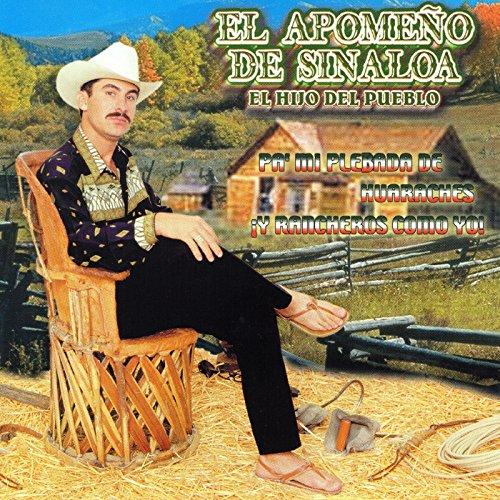 Amazon.com: Pa' Mi Plebada De Huaraches: El Apomeno De Sinaloa: MP3