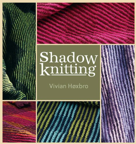 Shadow Knitting Patterns (Shadow Knitting)