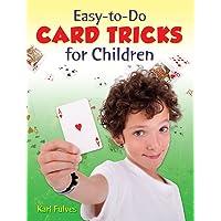 Easy-to-Do Card Tricks for Children
