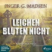 Leichen bluten nicht (Rolando Benito 6) | Inger Gammelgaard Madsen