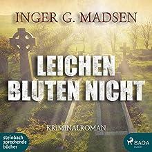 Leichen bluten nicht (Rolando Benito 6) Hörbuch von Inger Gammelgaard Madsen Gesprochen von: Heidi Jürgens