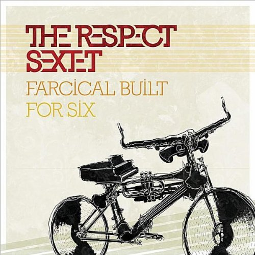 Farcical built for six respect sextet mp3 for What is farcical