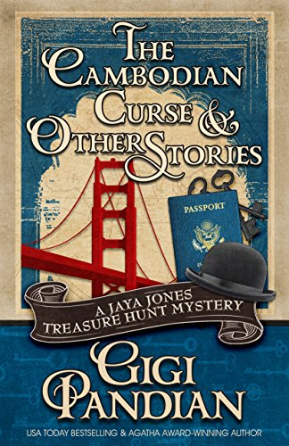 The Cambodian Curse and Other Stories: A Jaya Jones Treasure Hunt Mystery Collection by [Pandian, Gigi]