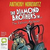 The Falcon's Malteser   Anthony Horowitz