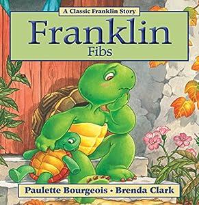 Franklin Fibs (Classic Franklin Stories Book 3)