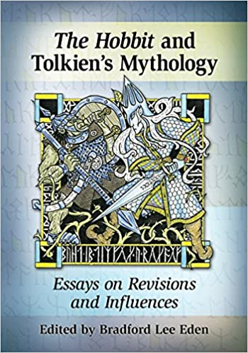 com the hobbit in tolkien s mythology essays on revisions  the hobbit in tolkien s mythology essays on revisions and influences